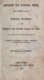 Cover of: Advice to young men, and (incidentally) to young women