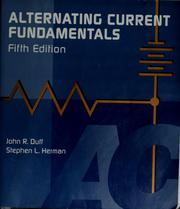 Alternating current fundamentals by John R. Duff