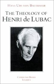Cover of: The theology of Henri de Lubac: an overview