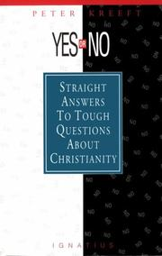 Cover of: Yes or no?: straight answers to tough questions about Christianity