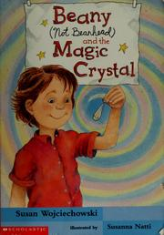 Cover of: Beany (not Beanhead) and the magic crystal