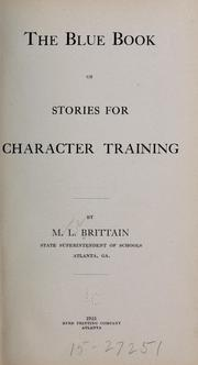 Cover of: The blue book of stories for character training | Brittain, Marion Luther