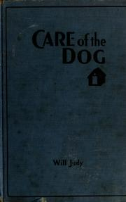 Cover of: Care of the dog