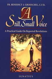 Cover of: A still small voice | Benedict J. Groeschel