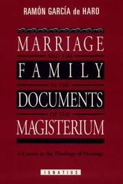 Cover of: Marriage and the family in the documents of the magisterium | RamoМЃn GarciМЃa de Haro de Goytisolo