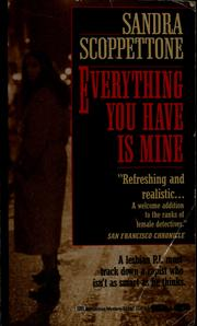 Cover of: Everything you have is mine