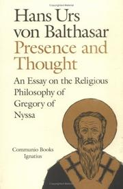 Cover of: Presence and thought | Hans Urs von Balthasar
