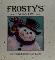 Cover of: Frosty's snowy day