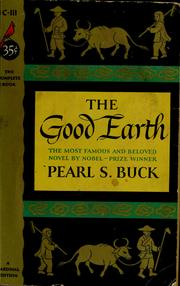 Cover of: The Good Earth | Pearl S. Buck