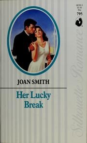 Cover of: Her Lucky Break (Silhouette Romance, No 795) | Tom Smith