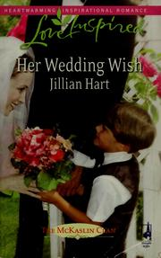Cover of: Her Wedding Wish (The McKaslin Clan, Book 16) (Love Inspired #447)