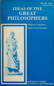 Cover of: Ideas of the great philosophers | William S. Sahakian