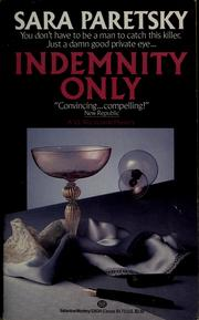 Cover of: Indemnity only