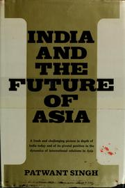 Cover of: India and the future of Asia