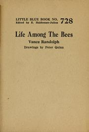 Cover of: Life among the bees | Vance Randolph