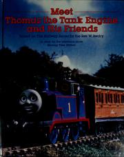 Cover of: Meet Thomas the tank engine and his friends | David Mitton, Kenny McArthur, Terry Permane