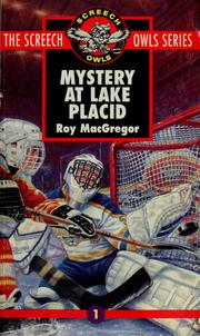 Cover of: Mystery at Lake Placid | Roy MacGregor