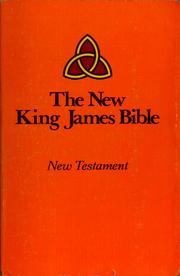 The new King James Bible by