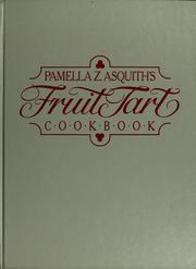 Fruit tart cookbook by Pamella Z. Asquith