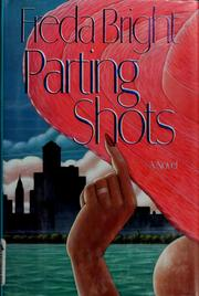 Cover of: Parting shots | Freda Bright