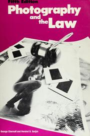 Cover of: Photography and the law | George Chernoff