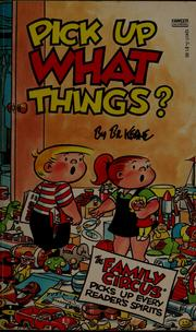 Cover of: Pick up what things?