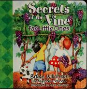 Cover of: Secrets of the vine for little ones | Bruce Wilkinson