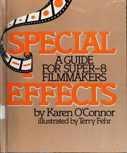 Cover of: Special effects: a guide for super-8 filmmakers