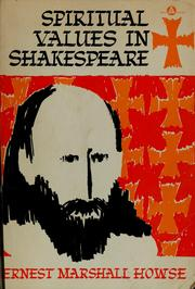 Cover of: Spiritual values in Shakespeare. | Ernest Marshall Howse