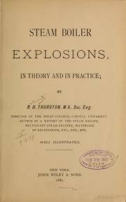 Cover of: Steam boiler explosions, in theory and in pactice