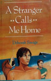 Cover of: A stranger calls me home