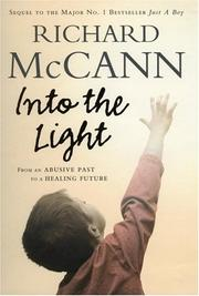 Cover of: Into the Light | Richard G. Mccann