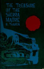 Cover of: The Treasure of the Sierra Madre | B. Traven