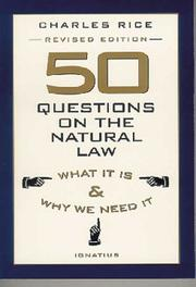 Cover of: 50 questions on the natural law: what it is and why we need it