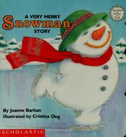 Cover of: A very merry snowman story