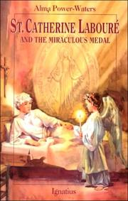 Cover of: Saint Catherine Labouré and the miraculous medal