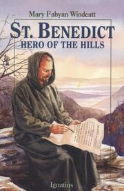 Cover of: St. Benedict, hero of the hills