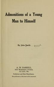 Cover of: Admonitions of a young man to himself | Smith, John pseud