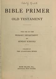 Bible primer, Old Testament, for use in the primary department of Sunday schools