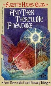 Cover of: And then there'll be fireworks