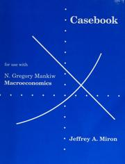 Cover of: Casebook for Use With Macroeconomics | Jeffrey A. Miron