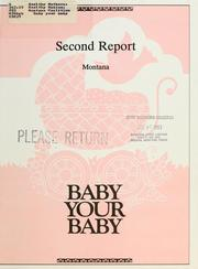Cover of: Baby your baby | Healthy Mothers, Healthy Babies Coalition (U.S.). Montana Coalition