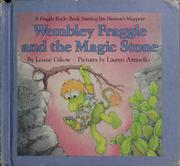 Cover of: Weekly Reader presents Wembley Fraggle and the magic stone | Louise Gikow