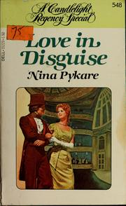 Cover of: Love in Disguise | Nina Coombs Pykare