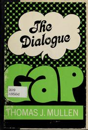 Cover of: The dialogue gap