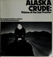 Cover of: Alaska crude | Kenneth Andrasko