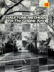 Cover of: Halftone methods for the graphic arts