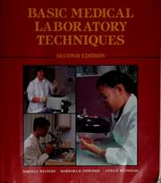 Cover of: Basic medical laboratory techniques | Norma J. Walters