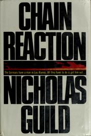 Cover of: Chain reaction | Nicholas Guild
