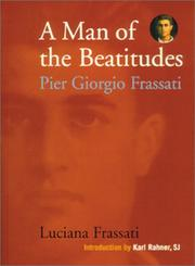 Cover of: A man of the Beatitudes | Luciana Frassati